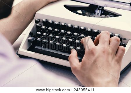 Writer Typing With Retro Writing Machine. Old Typewriter And Authors Hands. Male Hands Type Story Or