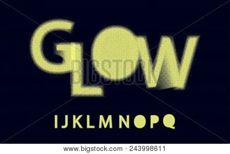Glow Halftone Font Alphabet I J K L M N O P Q For Your Design. Isolated Characters. Vector Design El