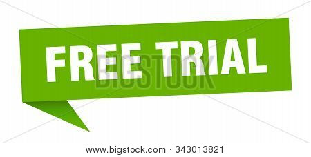 Free Trial Speech Bubble. Free Trial Sign. Free Trial Banner