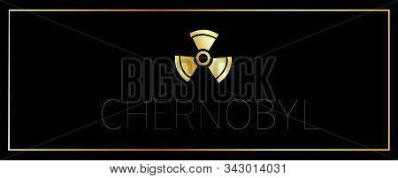 Horizontal Black Banner. Theme Of Chernobyl. Pripyat. Chernobyl Disaster. Ukraine. The Nuclear React