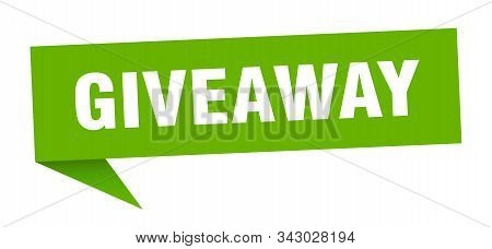 Giveaway Speech Bubble. Giveaway Sign. Giveaway Banner