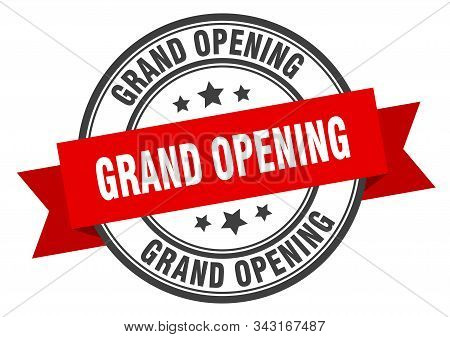 Grand Opening Label. Grand Opening Red Band Sign. Grand Opening