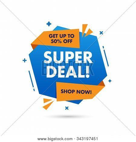 Super Deal Sale Banner Template Design, Big Sale Special Offer. End Of Season Special Offer Banner.