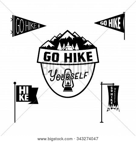 Vintage Camp Pennants And Logos Collection, Go Hike Yourself Stickers. Hand Drawn Badges Design. Tra