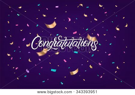 Congratulations Hand Written Lettering Text With Colorful Sparkles Confetti On Violet Background. Us
