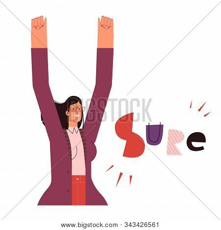 A Woman Raises Her Hands And Shows Her Confidence. The Concept Of A Strong And Confident Woman