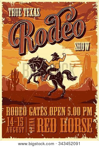 Vintage Rodeo Advertising Poster With Inscriptions And Cowboy Riding Horse On Desert Landscape Vecto