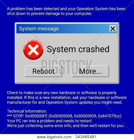 System Crashed Fatal Error Window On Blue Screen