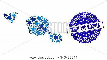 Blue Tahiti And Moorea Islands Map Composition Of Stars, And Grunge Round Stamp Seal. Abstract Terri