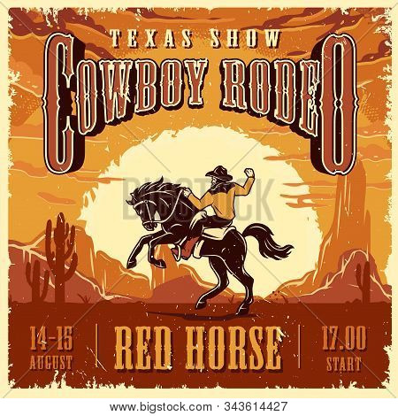 Cowboy Rodeo Show Advertising Template With Inscriptions Rider And Horse On Desert Landscape Vector