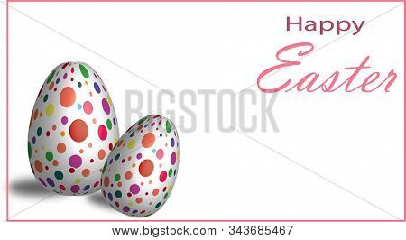 Easter Eggs. Happy Easter Card. Multi-colored Easter Eggs. Easter. Easter Eggs On A Light Background