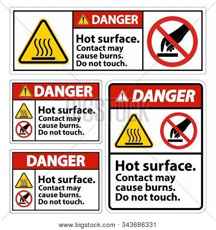Danger Hot Surface Do Not Touch Symbol Sign Isolate On White Background,vector Illustration