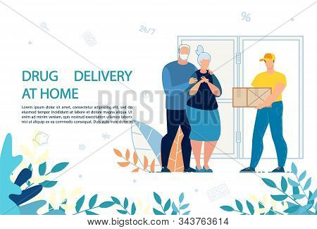Medical Drugs Delivery At Home Service Advert. Medicine And Healthcare For Elderly. Old Married Man