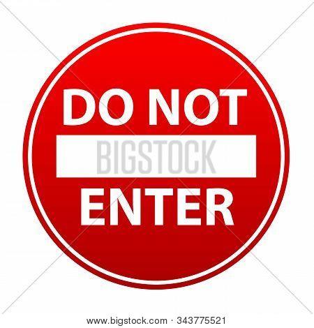 Do Not Enter Sign. Red Vector Icon.