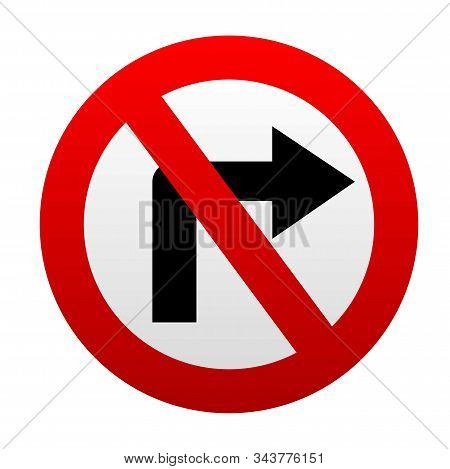 No Right Turn Traffic Sign. Red Vector Icon