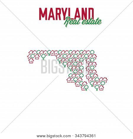 Maryland Real Estate Properties Map. Text Design. Maryland Us State Realty Creative Concept. Icons O