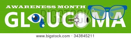 Glaucoma Awareness Month Is Celebrated In Usa In January. Lenticular Opacity Diagnosis. Eyesight Che