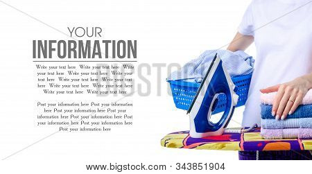 A Laundry Basket In Woman Hand And Iron On Ironing Board Isolated On White Background, Space For Tex