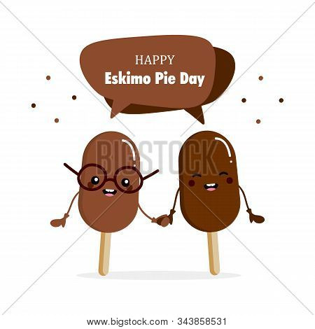 International Eskimo Pie Day Greeting Card With Couple Of Cute Cartoon Eskimo Pie Characters.