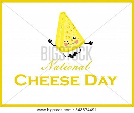 Horizontal Banner. Postcard To The Day Of Cheese. Cute Cheesy Character On A White Background..