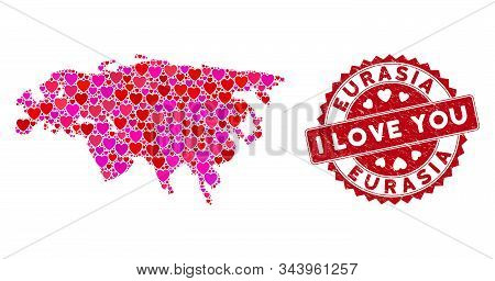 Love Collage Eurasia Map And Corroded Stamp Seal With I Love You Words. Eurasia Map Collage Created