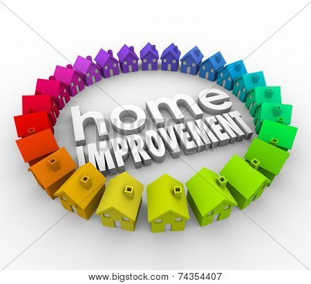 Home Improvement words in 3d letters surrounded by a ring of colorful houses to illustrate a building project, renovation or restoration project