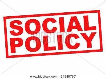 SOCIAL POLICY red Rubber Stamp over a white background. poster