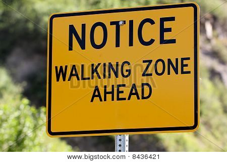 Walking Zone Ahead Sign