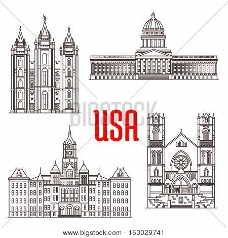 Famous buildings symbols and icons of US. Salt Lake Temple, Utah State Capitol, Salt Lake City and County Building, Cathedral of the Madeleine. American architecture landmarks for souvenirs, travel map elements