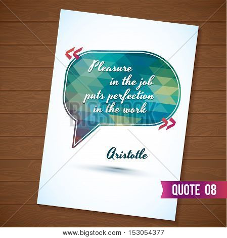 Job quote card on wood background. Typographical Background Illustration with quote. Clever idea from the wise, motivating phrase