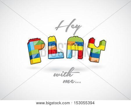 Hey Play with me call out created of playing brick based elements.