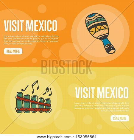 Visit Mexico banners. Maracas and folk pan-flute hand drawn vector illustrations on national colors backgrounds. Mexico vector banners template. Travel to Mexico banner concept. Discover Mexico. Flyer of Mexico for travel agency or travel ad.