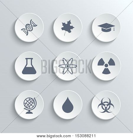 Science icons set - vector white round buttons with dna maple leaf graduation cap atom radioactivity bio hazard laboratory bulb globe drop water