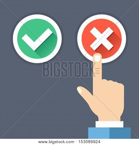 Hand pushing red button with cross. Red cross and green tick round buttons set with long shadows. Wrong choice, bad decision, error, choose between yes and no concepts. Flat design vector illustration