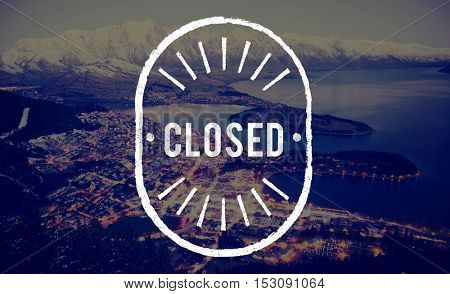 Closed Bloacked Covered Sealed Shut Graphic Concept