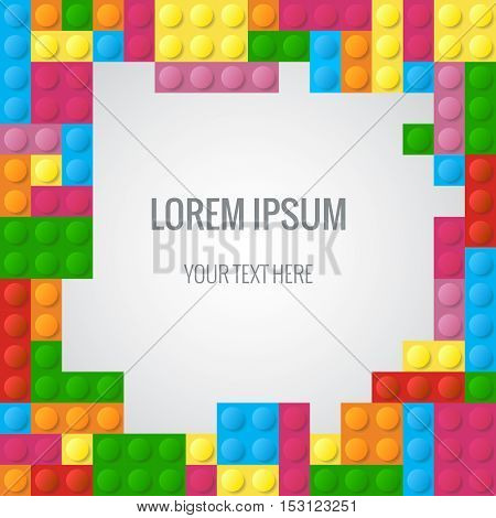 Abstract vector background with plastic blocks. Frame from colored bricks game with space for text illustration