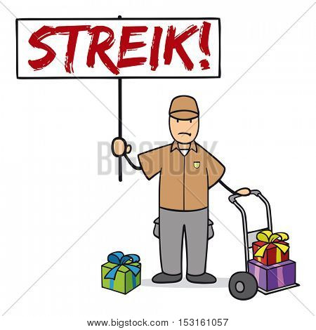 Delivery service guy in strike carrxing sign with german word