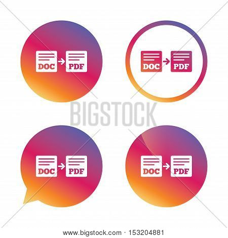 Export DOC to PDF icon. File document symbol. Gradient buttons with flat icon. Speech bubble sign. Vector