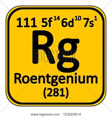 Periodic table element roentgenium icon on white background. Vector illustration.