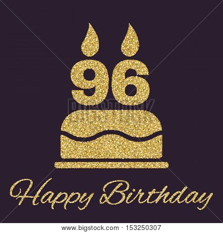 The birthday cake with candles in the form of number 96 icon. Birthday symbol. Gold sparkles and glitter Vector illustration