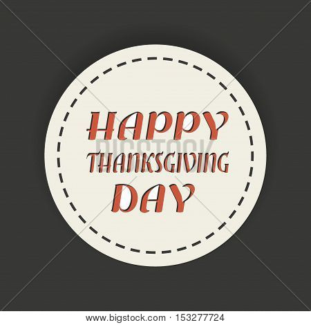Happy Thanksgiving letering, Happy Thanksgiving badge, Vector