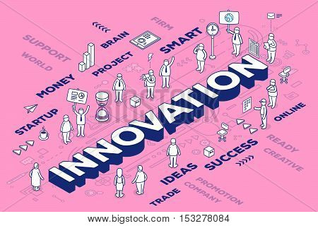 Vector Illustration Of Three Dimensional Word Innovation With People And Tags On Pink Background Wit