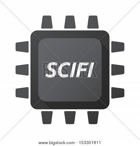 Isolated Central Processing Unit Icon With    The Text Scifi
