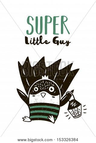 Super little guy. Little penguin in superheroes costume. Hand drawn animal print. Super Hero greeting card