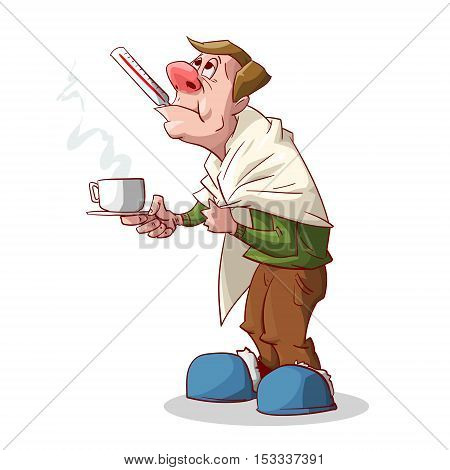 Colorful vector illustration of a cartoon sick man with red nose having a cold or a flu with a blanket holding a glass of hot tea or medicine in his hand and a thermometer in his mouth.