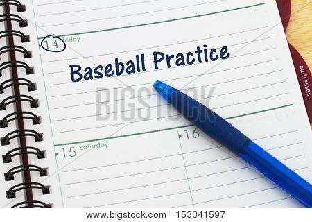 Your baseball practice schedule a day planner with blue pen with text Baseball Practice