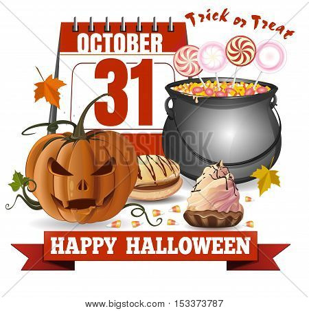 Halloween calendar, jack-o'-lantern and a caldron with candies. Trick or treat. Happy Halloween. Greeting card for Halloween