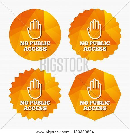 No public access sign icon. Caution hand stop symbol. Triangular low poly buttons with flat icon. Vector
