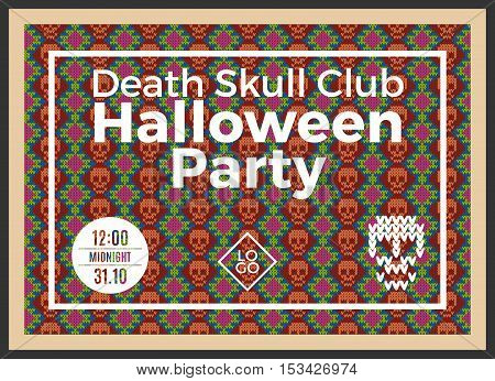 Flyer for a holiday with the inscription HALLOWEEN PARTY, CLUB DEATH SKULL, MIDNIGHT. Brown skull on a dark green background for design flyers, invitations, coupons. Wool knitted texture. Vector Illustration.