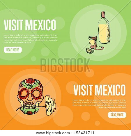 Visit Mexico banners. Bottle of tequila, ornate skull hand drawn vector illustrations on national colors backgrounds. Mexico vector banners template. Travel to Mexico banner concept. Discover Mexico. Flyer of Mexico for travel agency or travel ad.